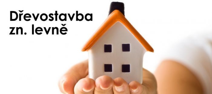 Dřevostavby zn. levně: Jak ušetřit, ale neprodělat při stavbě domu?